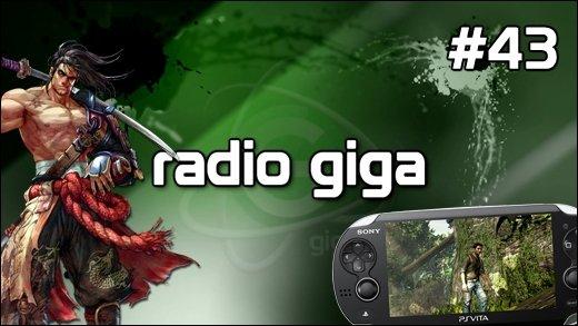 Podcast - radio giga #43 - radio giga #43 - PS Vita, God of War 4, Castlevania: Lords of Shadow 2, Soul Calibur 5