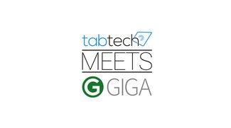 In eigener Sache: Hallo TabTech - Hallo GIGA!