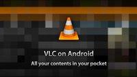 VLC Player: Videoplayer für Android als Beta im Play Store