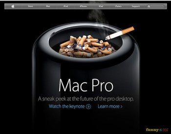 Mac Pro als Aschenbecher