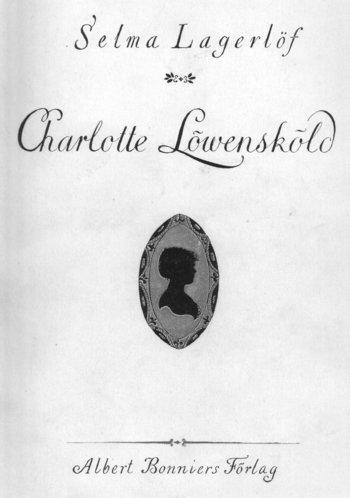 Selma Lagerlöf Charlotte Löwensköld