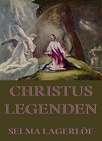 Selma Lagerlöf Christuslegenden