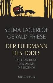 Selma Lagerlöf Der Fuhrmann des Todes