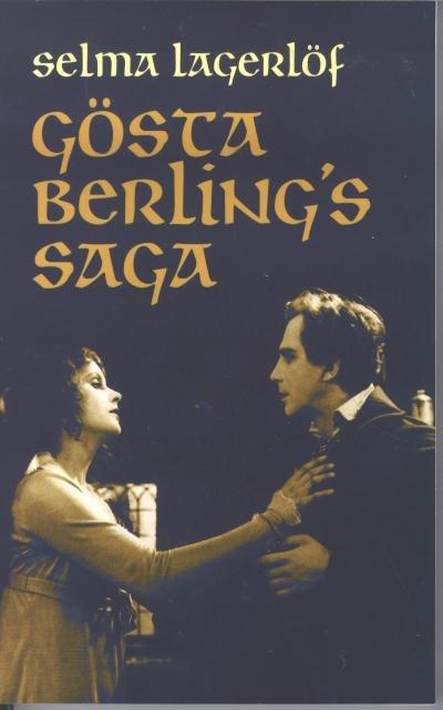 Selma Lagerlöf Gösta Berling's Saga