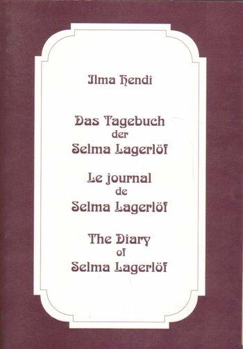 Das Tagebuch der Selma Ottilia Lovisa Lagerlöf