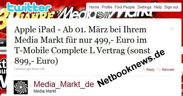 Media Markt twittert: Apple iPad für EUR 499,- [Upd.]