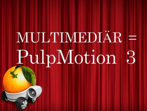 Angetestet: PulpMotion 3