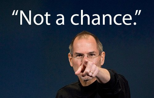 "Steve Jobs: ""You won't be disappointed"""