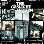 "The Gaslight Anthem: ""American Slang"" kostenlos"