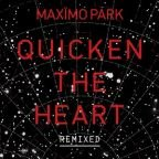 "Maximo Park: ""Quicken The Heart"" (Remix) - 32 Tracks kostenlos als Download"