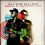 "Maximum Balloon: Debüt-Album erscheint Anfang September,""Groove Me"" (Remix) gratis downloaden"