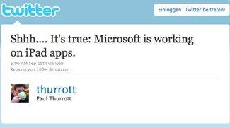 Microsoft arbeitet an iPad-Apps: Ein Tweet beflügelt Office-Fantasien