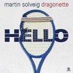 """Martin Solveig &amp&#x3B; Dragonette: Video zu """"Hello"""", Remix kostenlos downloaden"""