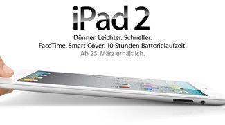 Planmäßig: iPad 2 Verkaufsstart am 25. März