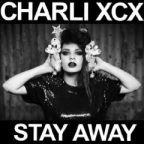 """Charli XCX: """"Stay Away"""" (Salem Remix) kostenlos downloaden"""
