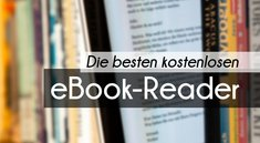 Die beste kostenlose ebook-Reader-Software für PC und Mac: Calibre, Kindle, Adobe Digital Editions
