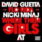 "David Guetta feat. Nicki Minaj, Flo Rida: ""Where Them Girls At (Remixe)"" kostenlos downloaden"
