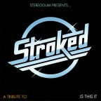 "The Strokes-Tribute: ""Stroked"" / ""Is this It"" mit 11 Cover-Versionen kostenlos downloaden - 10. Geburtstag"