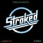 "The Strokes-Tribute: ""Stroked"" / ""Is this It"" mit 11 Cover-Versionen kostenlos downloaden - 10. Geburtstag"