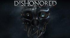 Dishonored: Spielzeit beträgt mindestens 12 Stunden