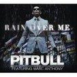 "Pitbull feat. Marc Anthony: Clip zur Single ""Rain Over Me"" [Video]"