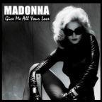 """Madonna: """"Give Me All Your Love"""" anhören, neuer Song geleakt [Stream]"""