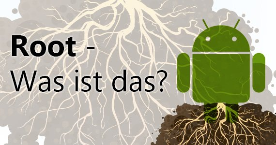 Was ist Root?