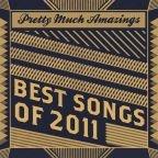 Die besten Lieder 2011 - laut Pretty Much Amazing [News/Stream/Video]