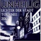 """Unheilig: Neues Album """"Lichter der Stadt"""" erscheint am 16. März, ab 1.1.2012 vorbestellen, Tourtermine [News]"""