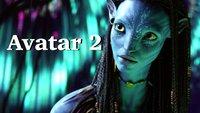 Avatar 2 - Zweiter Avatar-Film kommt