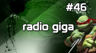 radio giga #46 - Resident Evil 6, Turtles von Rocksteady, Mass Effect 3 & mehr