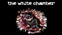The White Chamber