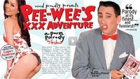 Pee Wee's XXX Adventure - hey, Kinder, eine neue Porno-Parodie!