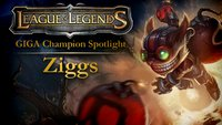 League of Legends - GIGA Champion Spotlight