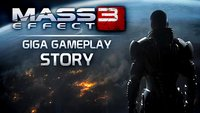 GIGA Gameplay - Mass Effect 3 - Die Story