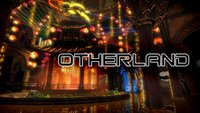 Otherland Kurzcheck: Ich bin dann mal in der Virtual Reality