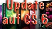 CS6 Produkte: Kostenloses Update von CS 5.5 bestellen