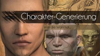 Charaktereditoren in Rollenspielen: Wer die Wahl hat, hat die Qual