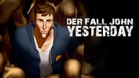 Der Fall John Yesterday Kurzcheck: Wo warst du, Gestern?