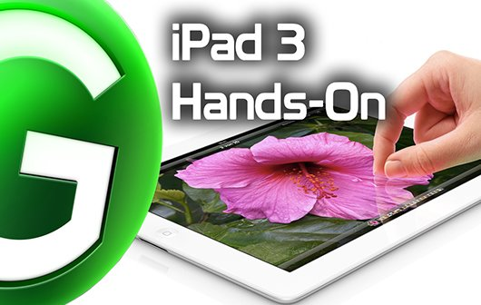 iPad 3: Hands-On-Video des neuen iPad