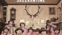 """Jazzkantine: neues Album """"... spielt Volkslieder"""" am 23. März, Live- und TV-Termine"""