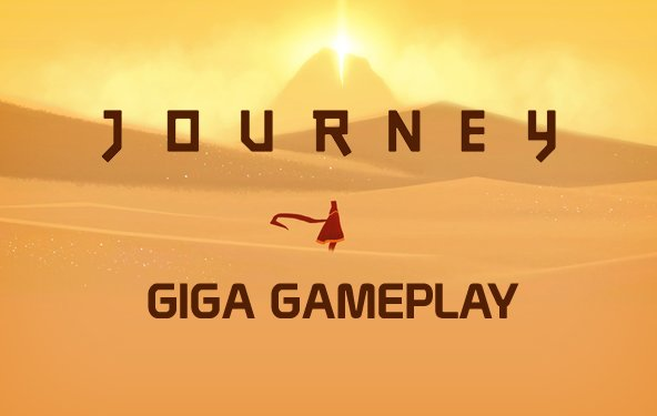 Journey im GIGA Gameplay