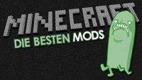 Minecraft: Die 10 besten Mods im Video
