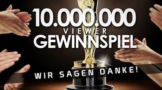 10.000.000 Viewer-Gewinnspiel - Wir sagen Danke!