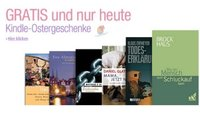 6 Kindle-eBooks heute kostenlos als Download bei Amazon