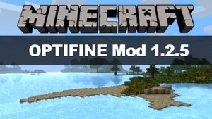 Minecraft: OptiFine