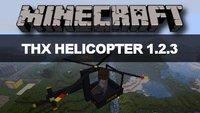 Minecraft: THX Helicopter Mod 1.2.3