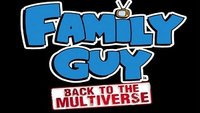 Family Guy - Back to the Multiverse: Auf geht's nach Quahog