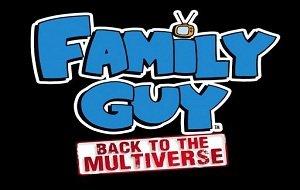 Family Guy - Back to the Multiverse: Auf geht's nach Quahog