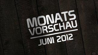 Die GIGA-Monatsvorschau: Juni 2012